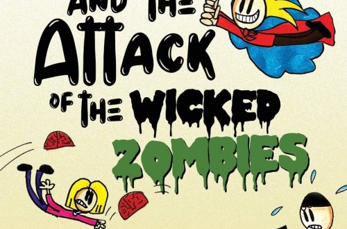 Blahman and The Attack Of The Wicked Zombies