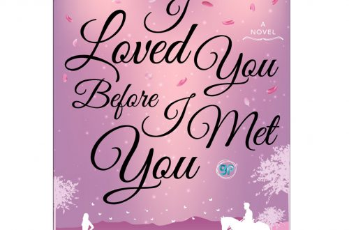 I Loved You Before I Met You