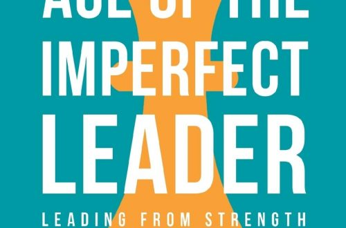 Age of the Imperfect Leader